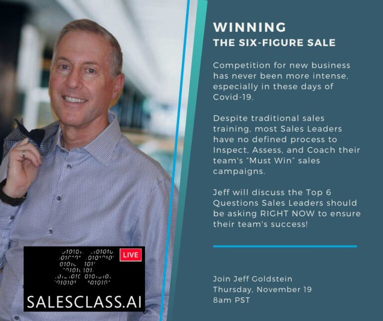 SalesClass.ai Masterclass: Winning the Six-Figure Sale with Sales Lessons Learned from the 2008 Recession